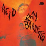 Acid de Ray Barretto morceau à la loupe
